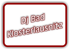 dj bad klosterlausnitz